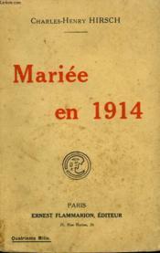 Mariee En 1914. - Couverture - Format classique