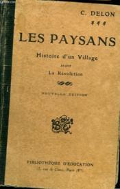 Les Paysans. Histoire D'Un Village Avant La Revolution - Couverture - Format classique