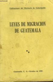 Leyes De Migracion De Guatemala - Couverture - Format classique
