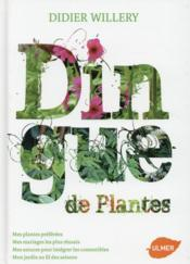 Vente  Dingue de plantes  - Didier Willery