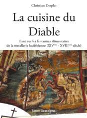 La cuisine du diable essai sur les fantasmes for Cuisine xviiie siecle