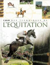 L'atlas des techniques de l'équitation - Couverture - Format classique