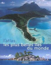 L'Atlas Les Plus Belles Iles Du Monde - Intérieur - Format classique
