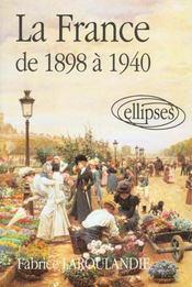 La France De 1898 A 1940 - Intérieur - Format classique