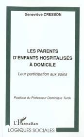 Les Parents D'Enfants Hospitalises A Domicile - Couverture - Format classique