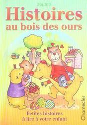 Jolies Histoires Au Bois Des Ours - Intérieur - Format classique
