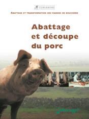 Abattage et découpe du porc - Couverture - Format classique