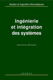 Ingenierie et integration des systemes (coll. etudes & logiciels informatiques) - Couverture - Format classique