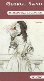 Mademoiselle la Quintinie - Couverture - Format classique