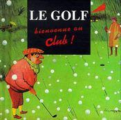 Miniatures ; le golf ; bienvenue au club - Intérieur - Format classique