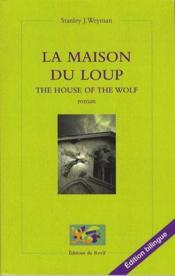 La maison du loup / the house of the wolf - Couverture - Format classique
