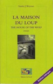 La maison du loup ; the house of the wolf - Couverture - Format classique