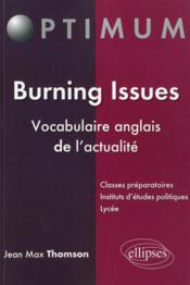 Vente livre :  Burning issues vocabulaire anglais de l'actualite  - Thomson