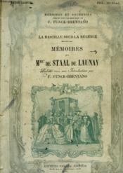 La Bastille Sous La Regence. Memoires De Mme De Staal De Launay. - Couverture - Format classique