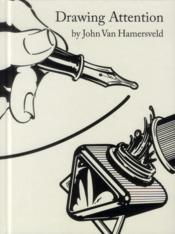 Vente livre :  John van hamersveld drawing attention  - Hamersveld