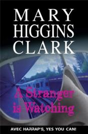 Vente livre :  A stranger is watching  - Mary Higgins Clark