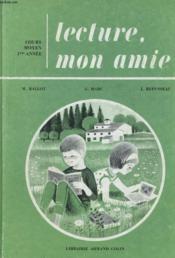 Lecture, Mon Amie - Cours Moyen 1ere Annee - Couverture - Format classique