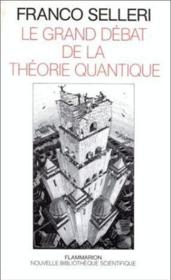 Vente livre :  Le grand debat de la theorie quantique - - preface - traduction  - Franco Selleri