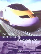 L'Atlas Des Trains D'Exception - Intérieur - Format classique