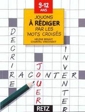 Jouons à rédiger par les mots croisés ; 9/12 ans - Intérieur - Format classique