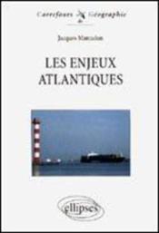 Les Enjeux Atlantiques - Couverture - Format classique