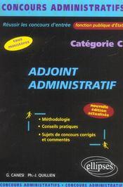 Adjoint Administratif Fonction Publique D'Etat Categorie C Nouvelle Edition Tous Ministeres - Intérieur - Format classique