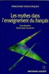 Les Mythes Dans L'Ens.Du Francais-Parc Did - Couverture - Format classique