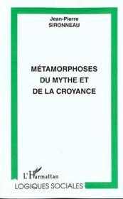 Metamorphoses Du Mythe Et De La Croyance - Intérieur - Format classique