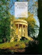 Maisons De Campagne En Bordelais - Couverture - Format classique