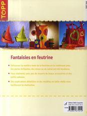Fantaisies en feutrine ; associées à divers matériaux - 4ème de couverture - Format classique
