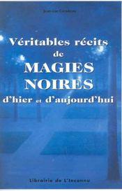 Veritables Recits De Magies Noires - Intérieur - Format classique