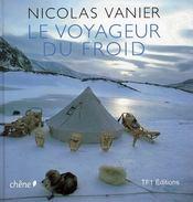 Le voyageur du froid - Intérieur - Format classique