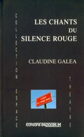 Les chants du silence rouge - Couverture - Format classique