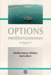 Mediterranean offshore mariculture options mediterraneennes serie b n 30 2000 - Couverture - Format classique