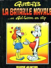 Bataille Navale Ou Gai-Luron En Slip - Couverture - Format classique