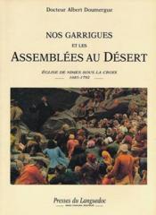 Nos Garrigues Et Les Assemblees Au Desert - Couverture - Format classique