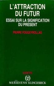 Attraction Du Futur (L') - Couverture - Format classique