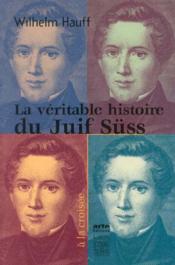 La Veritable Histoire Du Juif Suss - Couverture - Format classique