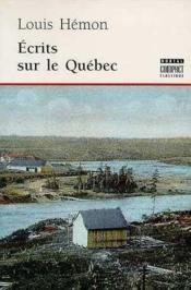 Ecrits Sur Le Quebec - Couverture - Format classique