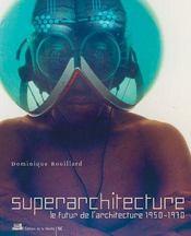 Superarchitecture - Intérieur - Format classique