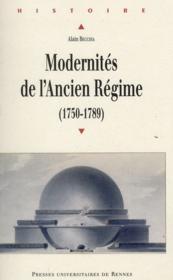 Modernités de l'ancien régime (1750-1789) - Couverture - Format classique
