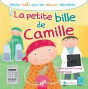 La petite bille de Camille - Couverture - Format classique