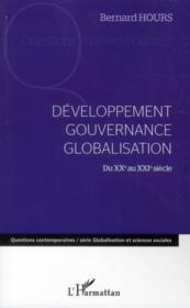 Développement ; gouvernance ; globalisation ; du XX au XXI siècle - Couverture - Format classique