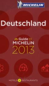 Vente livre :  Guide Michelin ; Deutschland (édition 2013)  - Collectif Michelin