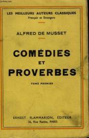Comedies Et Proverbes. Tome 1. - Couverture - Format classique