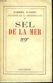 Jeunesse De La Mediterrane Tome 2 : Sel De La Mer. - Couverture - Format classique