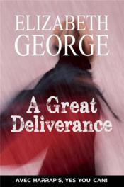 Vente livre :  A great deliverance  - Elizabeth George