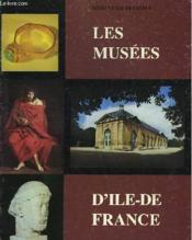 Les Musees D'Ile-De-France - Couverture - Format classique