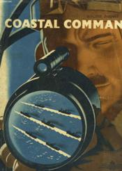 Coastal Command - The Air Ministry Account Of The Part Played By Coastal Command In The Battle Of The Seas 1939-1942 - Couverture - Format classique