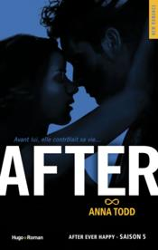 Vente livre :  After T.5 ; after ever happy  - Anna Todd